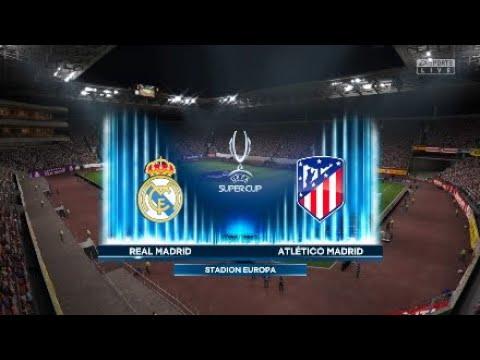Fifa19 Realmadrid Career Mode: Uefa Supercup Realmadrid Vs Atletico Madrid @Estadio Europa