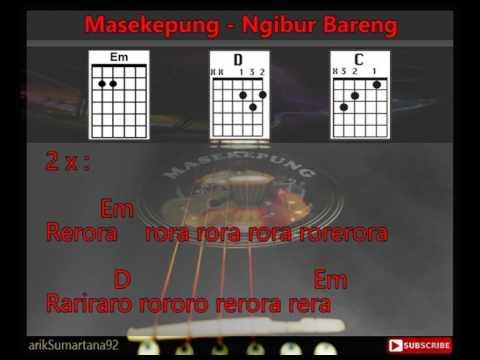 Masekepung - Ngibur Bareng [Lirik & Chord_Kunci Gitar]