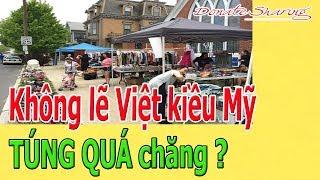 Kh.ô.ng lẽ Việt kiều Mỹ T.Ú.NG Q.U.Á chăng ?