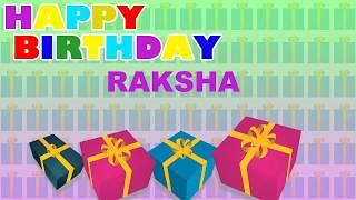 Raksha - Card  - Happy Birthday