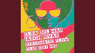 Systematic Flow (Club Edit Mix)