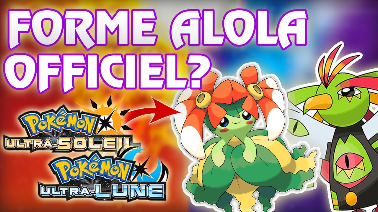 Nouvelles Formes Alola Officiel Leaks Pokemon Ultra Soleil Et Ultra Lune Youtube