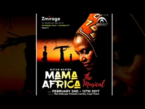 Miriam Makeba - Mama Africa The Musical comes to the Artscape Theatre