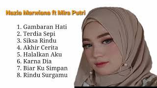 Nazia marwiana ft Mira putri || Lagu sangat menyentuh hati dari Aceh yang lagi viral