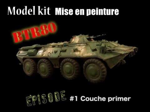 Mise en peinture BTR80 ép1: Couches primers (Tuto modèle réduit)