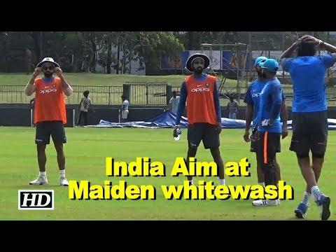 India aim at maiden whitewash over hosts Sri Lanka