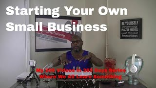 Starting Your Own Small Business