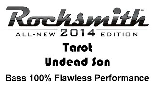 "Tarot ""Undead Son"" Rocksmith 2014 bass 100% pick"