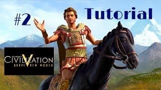 Civilization V BNW Tutorial Part 2 - Second City
