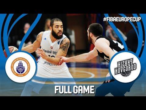 Istanbul BBSK (TUR) v Nizhny Novgorod (RUS) - Full Game - FIBA Europe Cup 2017-18