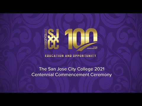 San Jose City College 2021 Centennial Commencement