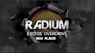 Radium - Excess Overdrive Tour (Official Trailer)