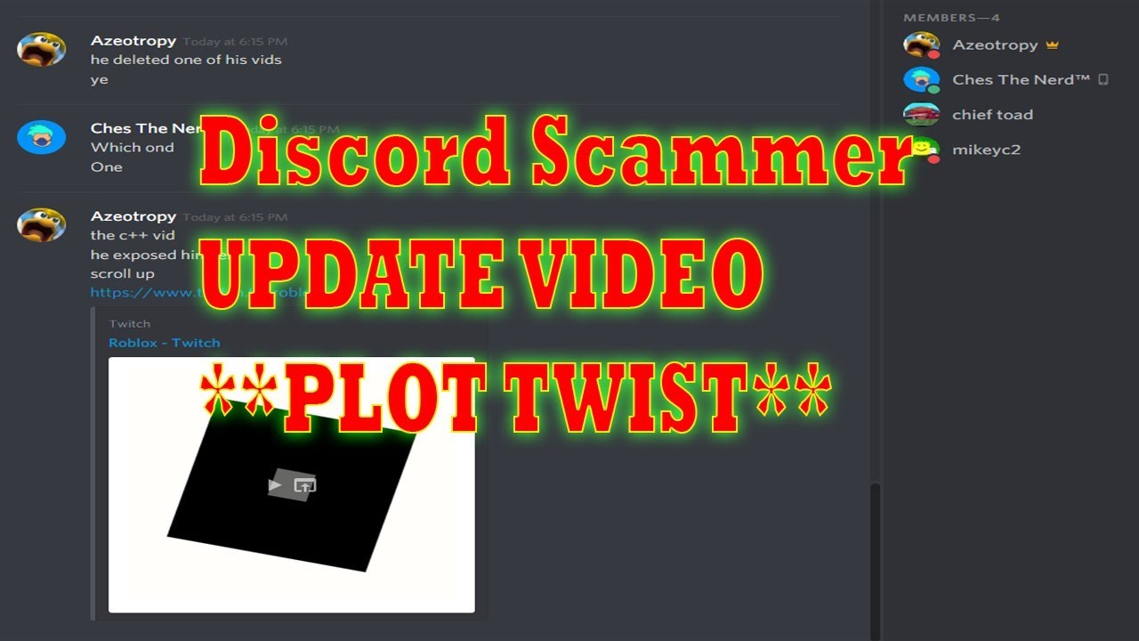 Discord Scammer Update Video Crazy Plot Twist Youtube If you're a raider, it's mandatory. youtube
