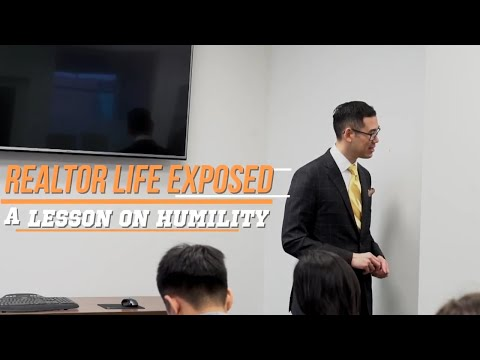 Realtor Life Exposed | A Lesson on Humility