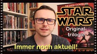 Warum ist Star Wars immer noch so aktuell? // Botschaften der Originaltrilogie