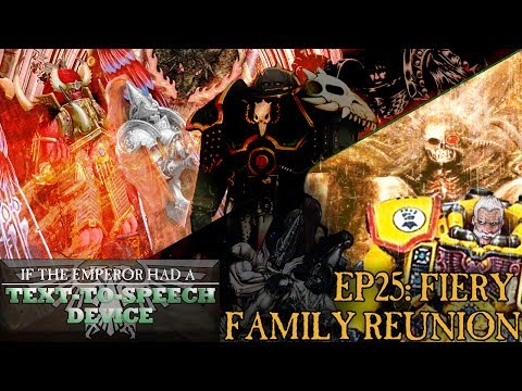 If the Emperor had a Text-to-Speech Device - Episode 25: Fiery Family Reunion
