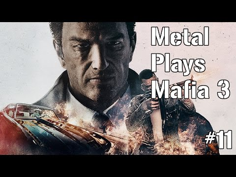 Protection Racket Removal - Metal Plays Mafia 3 Part 11 (PC Ultra Graphics, Hard Difficulty, Steam)