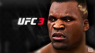 THE HEAVIEST HITTER IN UFC 3 FRANCIS NGANNOU !