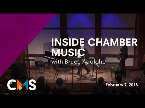 Inside Chamber Music with Bruce Adolphe - Brahms String Quartet in B-flat major, Op. 67