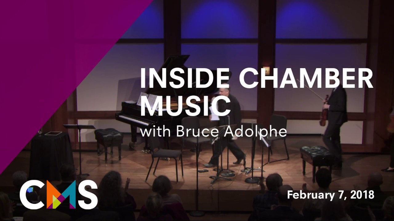 Inside Chamber Music with Bruce Adolphe: Brahms String Quartet in B-flat major, Op. 67