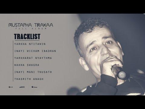 Mustapha Tirakaa - Inayi Mani Tnusath - Full Album ( Top Rif Music )