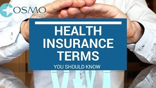 Health Insurance Terms You Should Know: COSMO INSURANCE AGENCY