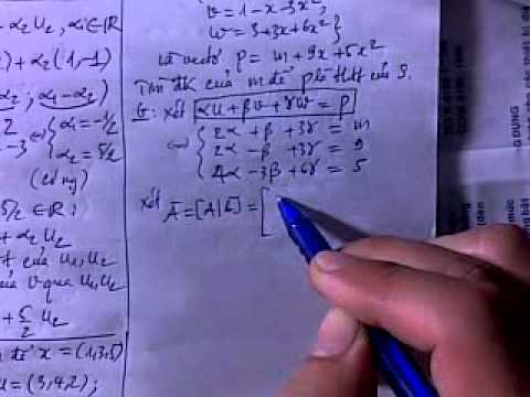 DSTT: KGVT 4/16 Tổ hợp tuyến tính part 2