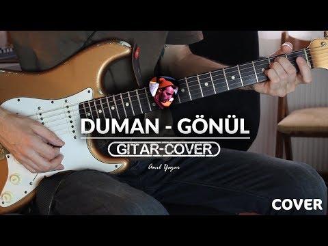 Duman - Gönül (Gitar Cover)