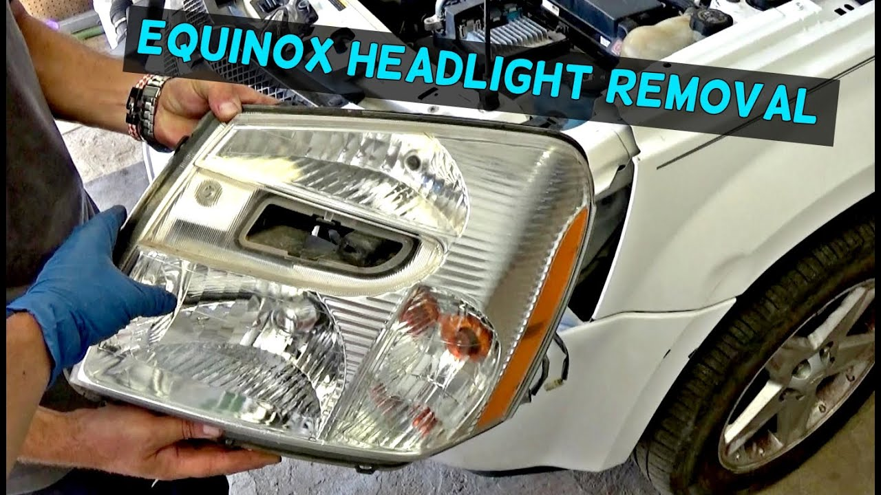 hight resolution of chevrolet equinox headlight removal and replacement 2005 2006 2007 2008 2009
