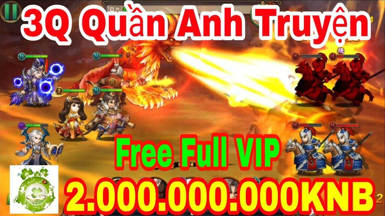 Tam Quốc Quần Anh Truyện Mobile   Free Full VIP18 - 2.000.000.000KNB & Quà Tân Thủ Giá Trị