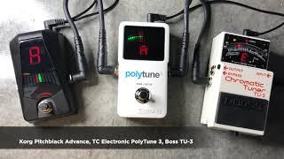 Guitar Pedal Tuner Comparison: Korg Pitchblack Advance vs. TC Electronic PolyTune 3 vs. Boss TU-3
