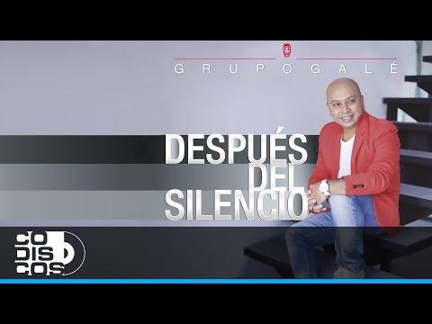 Tan Solo Tú, Grupo Galé - Audio