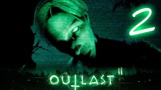 ТУТ ЦЕЛЫЙ КУЛЬТ НАСИЛЬНИКОВ - Outlast 2 Прохождение #2