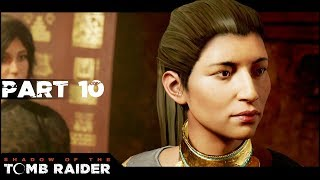 Trinity Origins - Part 10 - 🏺💀 Shadow of the Tomb Raider - Lets Play Walkthrough Gameplay PC