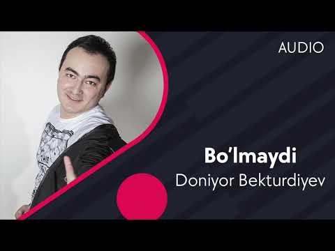 Doniyor Bekturdiyev - Bo'lmaydi