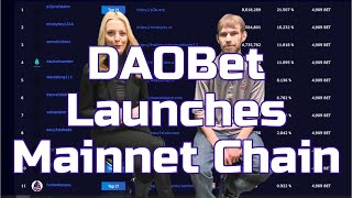 DAOBet Launches Mainnet Chain