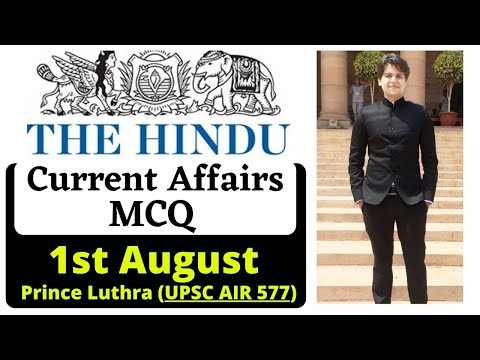 1 August 2021 | Daily Current Affairs MCQ | The Hindu | Prince Luthra (AIR 577) | UPSC UPPCS EPFO