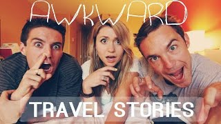 AWKWARD TRAVEL STORIES w/ Vagabrothers