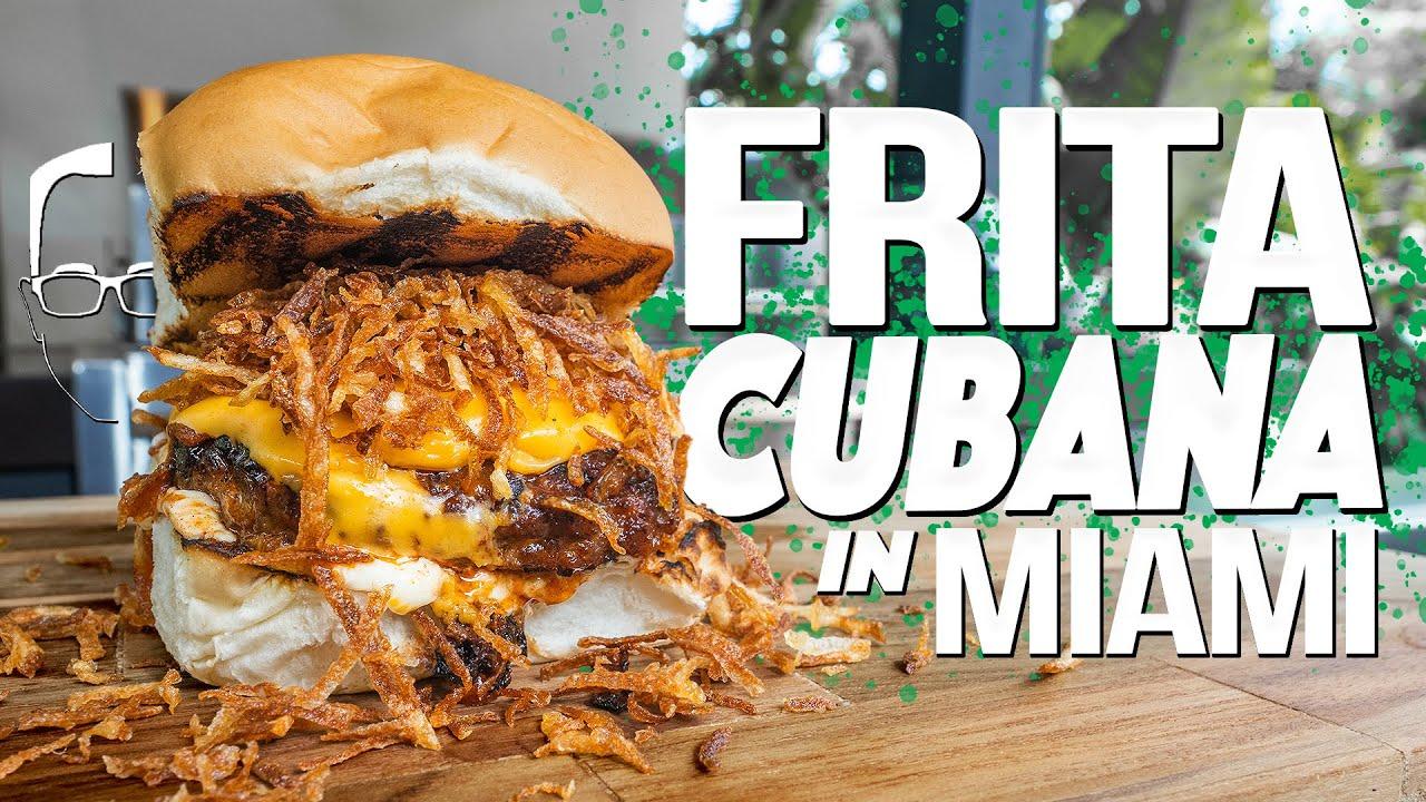 THE FRITA CUBANA (CUBAN BURGER) IN MIAMI! | SAM THE COOKING GUY