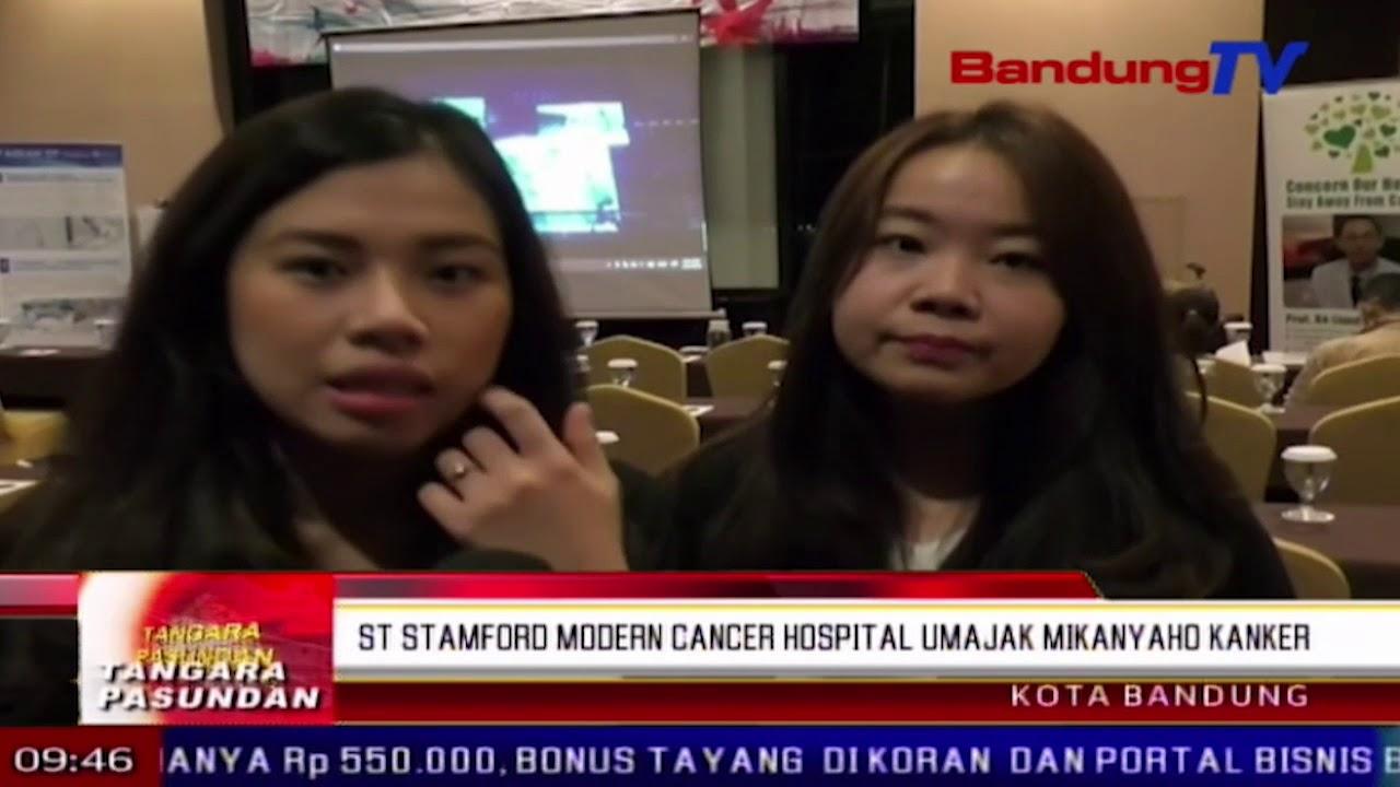St Stamford Modern Cancer Hospital Guangzhou Umajak Mikanyaho Kanker Tp Bandung Tv Youtube