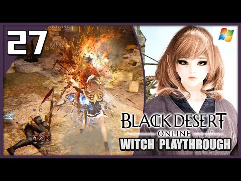 Black Desert Online 【PC】 Witch #27 │ No Commentary Playthrough