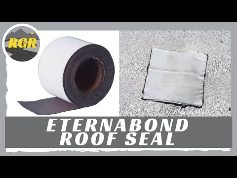Eternabond Roof Seal | Product Review | Solid Surface RV Roof Sealing Tape