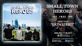Watch Small Town Heroes Sixth Street video