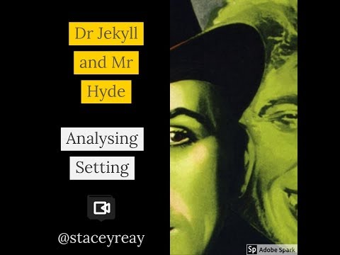 Setting in Dr Jekyll and Mr Hyde