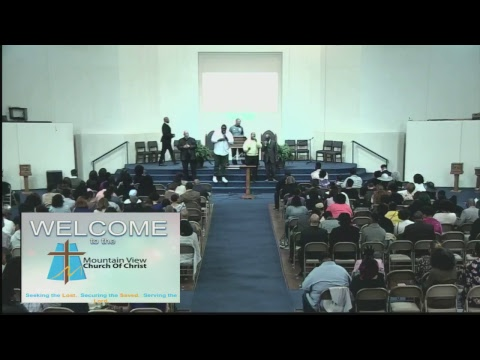 Mountain View Church of Christ I Have Good News for You 3/18/18