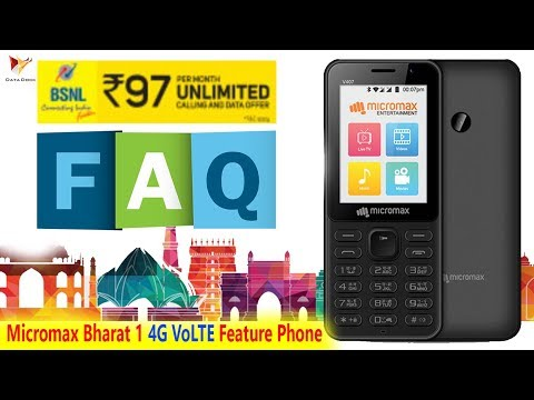 Micromax Bharat 1 4G VoLTE Feature Phone And BSNL Rs.97 Plan  FAQ | Data Dock