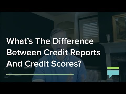 What's The Difference Between Credit Reports And Credit Scores? – Credit Card Insider