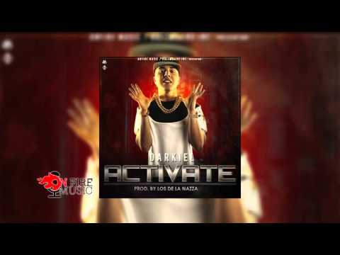 Darkiel - Activate (Prod. By Los De La Nazza) (Audio Oficial)