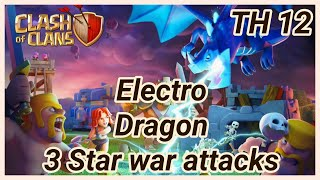 Electro Dragon 3 Star War Attack | Baloons | Battle Blimp | TH12 | clashofclans COC 2018