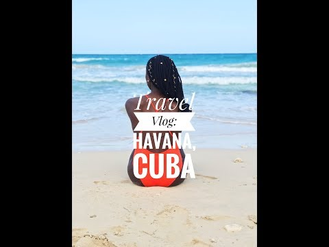 TRAVEL VLOG : Havana, Cuba + Things To Do